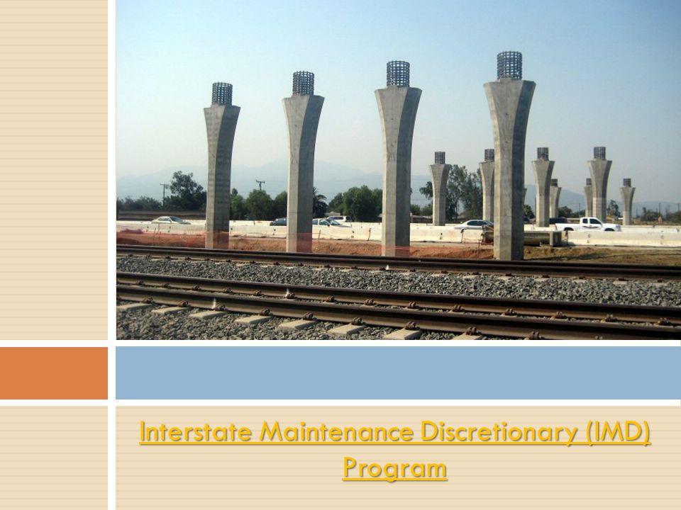 Interstate Maintenance Discretionary (IMD) Program