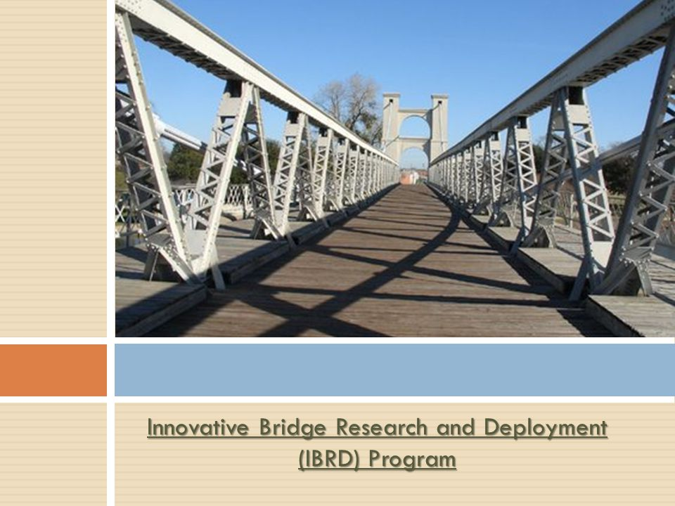 Innovative Bridge Research and Deployment (IBRD) Program