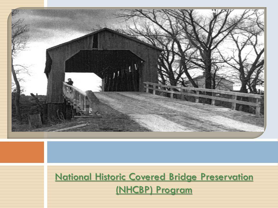 National Historic Covered Bridge Preservation (NHCBP) Program