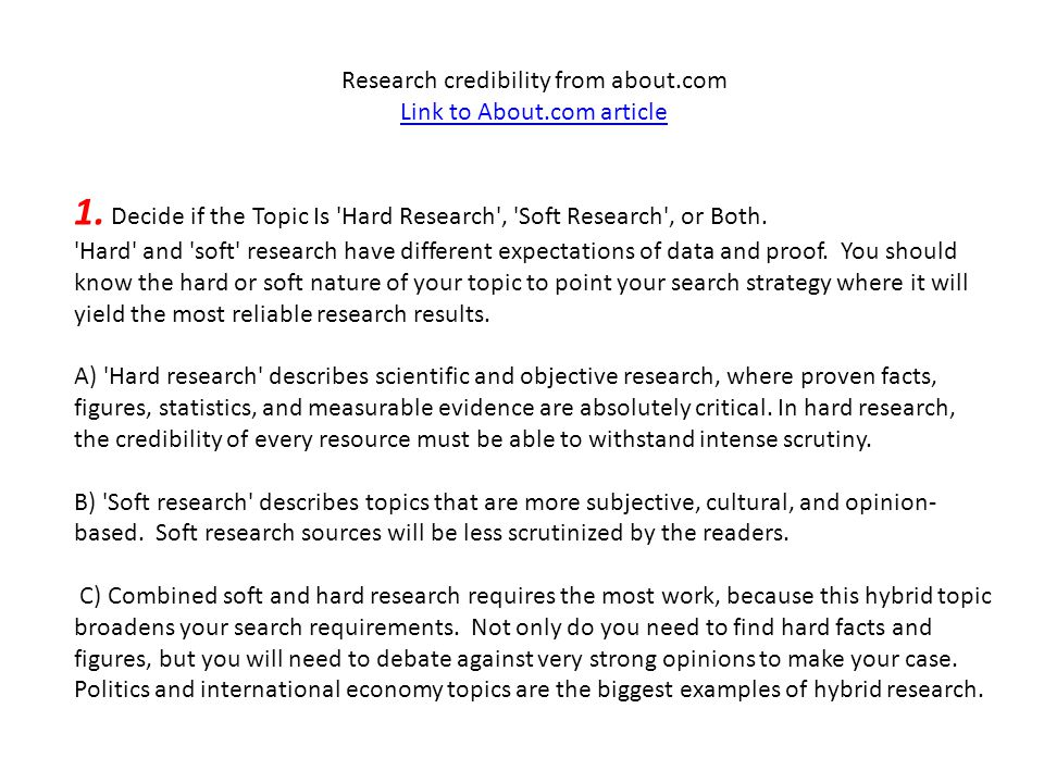 Research credibility from about.com Link to About.com article 1.