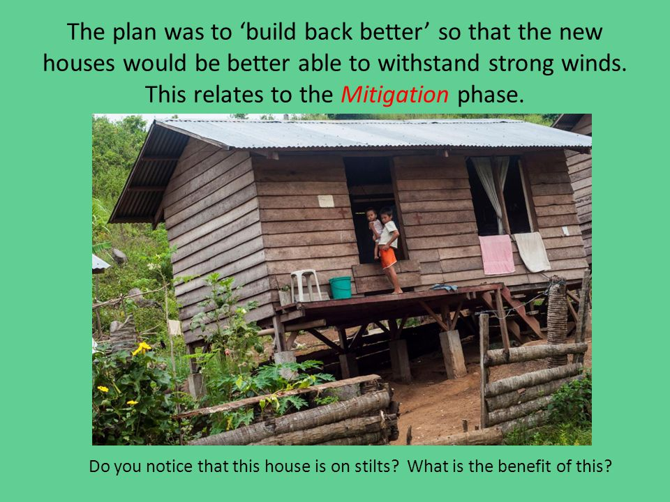 The plan was to 'build back better' so that the new houses would be better able to withstand strong winds.