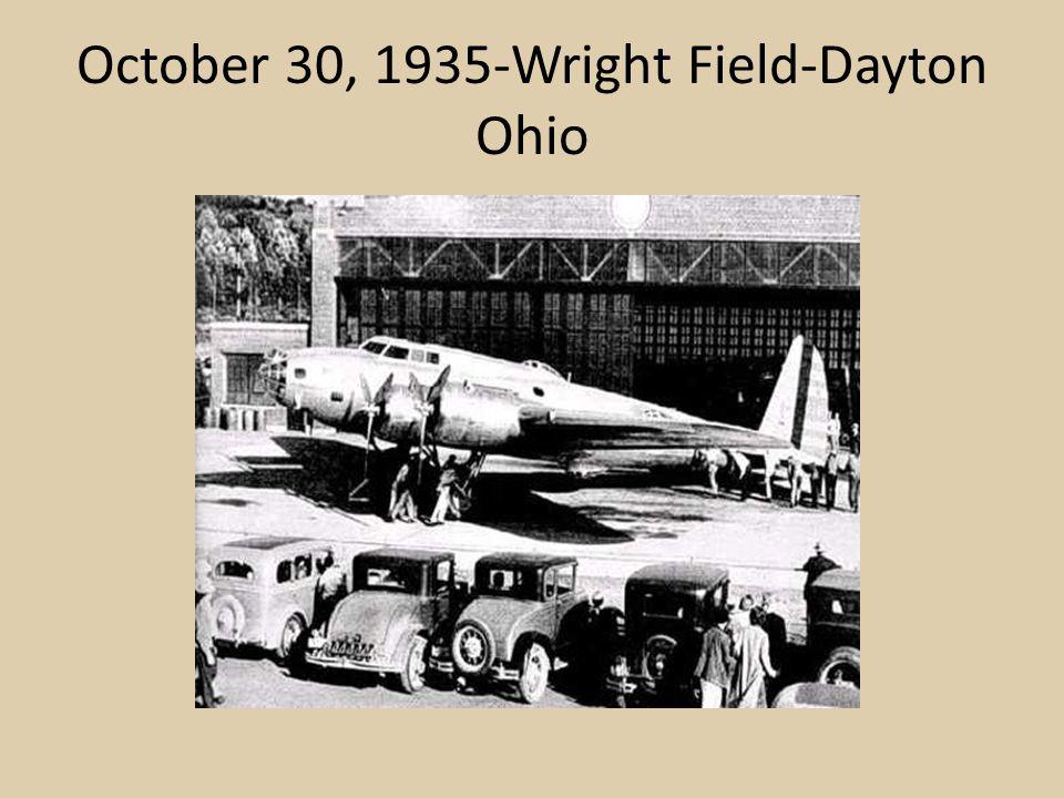 October 30, 1935-Wright Field-Dayton Ohio