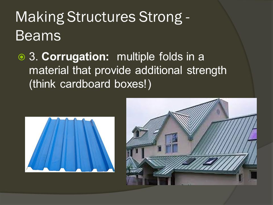 Making Structures Strong - Beams  3.
