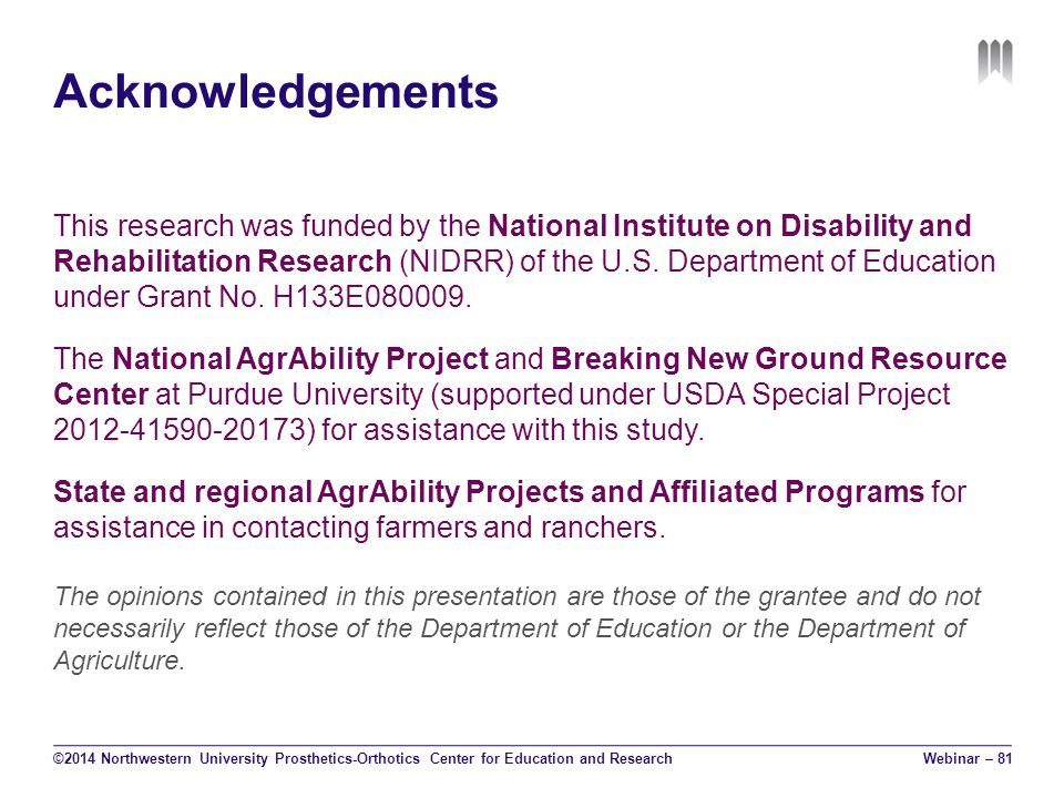 Acknowledgements This research was funded by the National Institute on Disability and Rehabilitation Research (NIDRR) of the U.S.