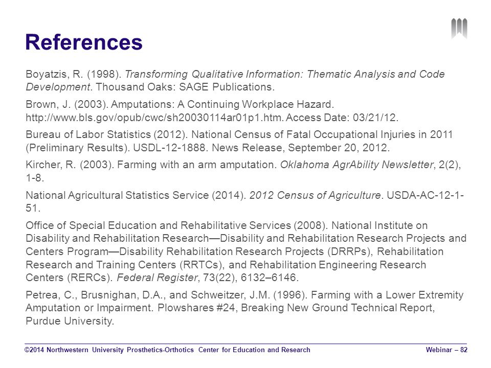 References Boyatzis, R. (1998). Transforming Qualitative Information: Thematic Analysis and Code Development. Thousand Oaks: SAGE Publications. Brown,