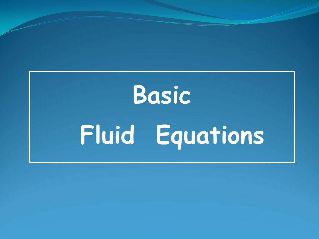 Basic Fluid Equations