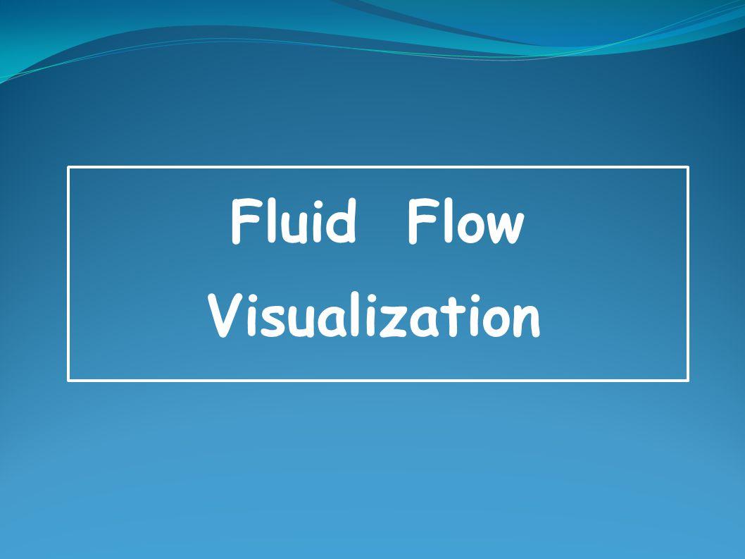 Fluid Flow Visualization