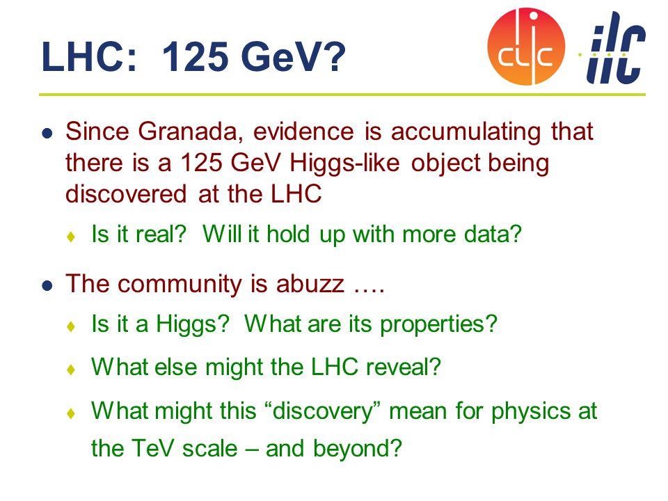 LHC: 125 GeV.