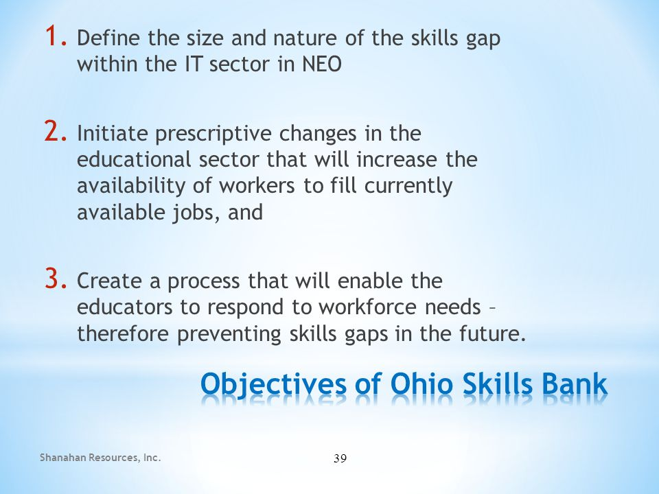 1. Define the size and nature of the skills gap within the IT sector in NEO 2.