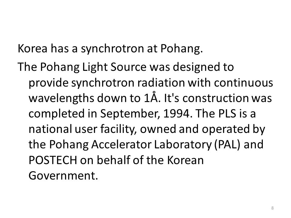 Korea has a synchrotron at Pohang.