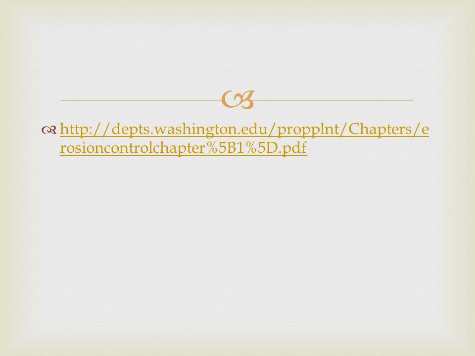   http://depts.washington.edu/propplnt/Chapters/e rosioncontrolchapter%5B1%5D.pdf http://depts.washington.edu/propplnt/Chapters/e rosioncontrolchapt