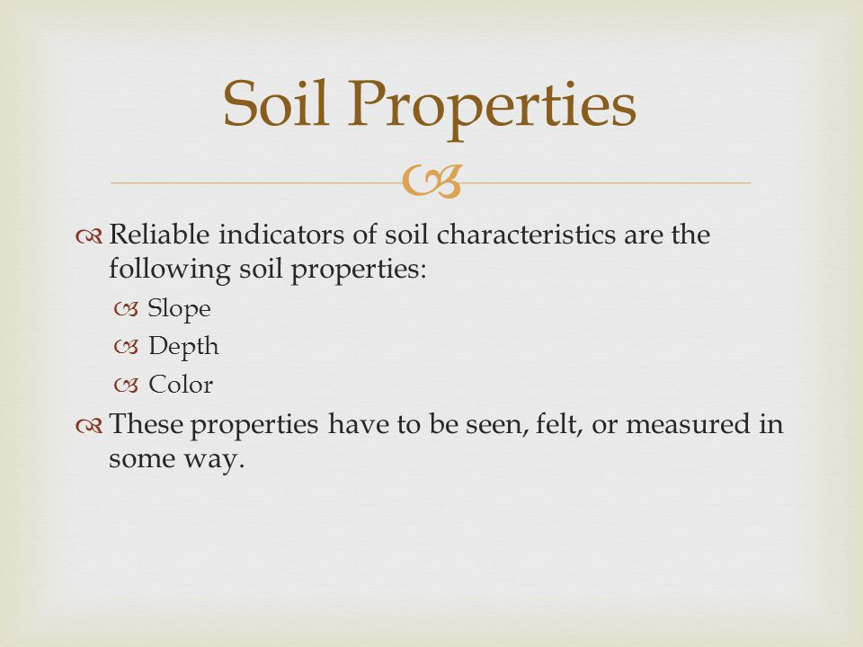  Pit – a pit can be dug or cleaned away  Core Samples – core sample can be lifted out in sections in the form of soil cores or a screw auger can be used to get samples of soil at different depths Soil Tools