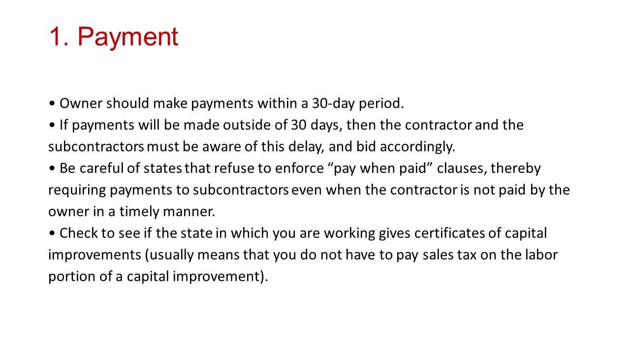 1. Payment Owner should make payments within a 30-day period.