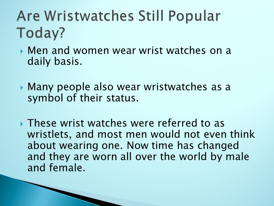  1.Who invented wrist watches. A. Patek Philippe  B.