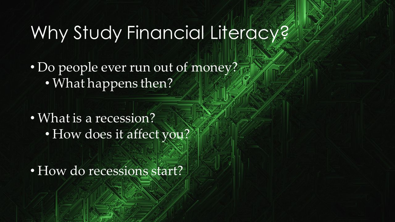 """Financial…Literacy?!?"" Who has a job? Who will have a job at some point? What do you need money for? Is your money supply unlimited?"