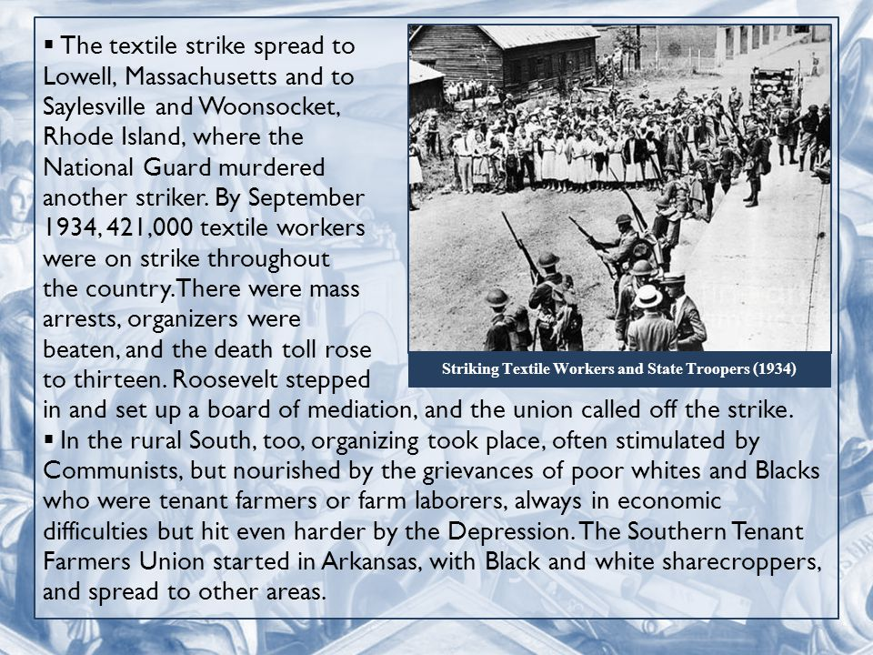  The textile strike spread to Lowell, Massachusetts and to Saylesville and Woonsocket, Rhode Island, where the National Guard murdered another striker.