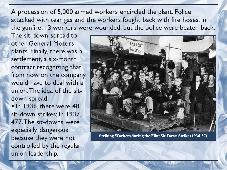 A procession of 5,000 armed workers encircled the plant.