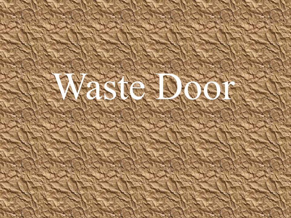 Waste Door