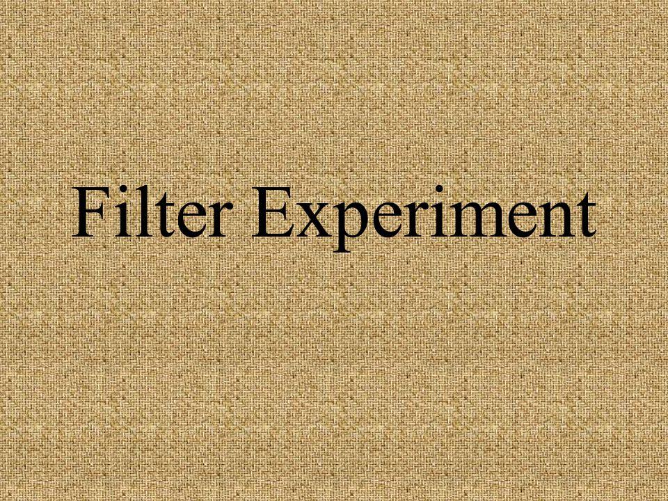 Filter Experiment