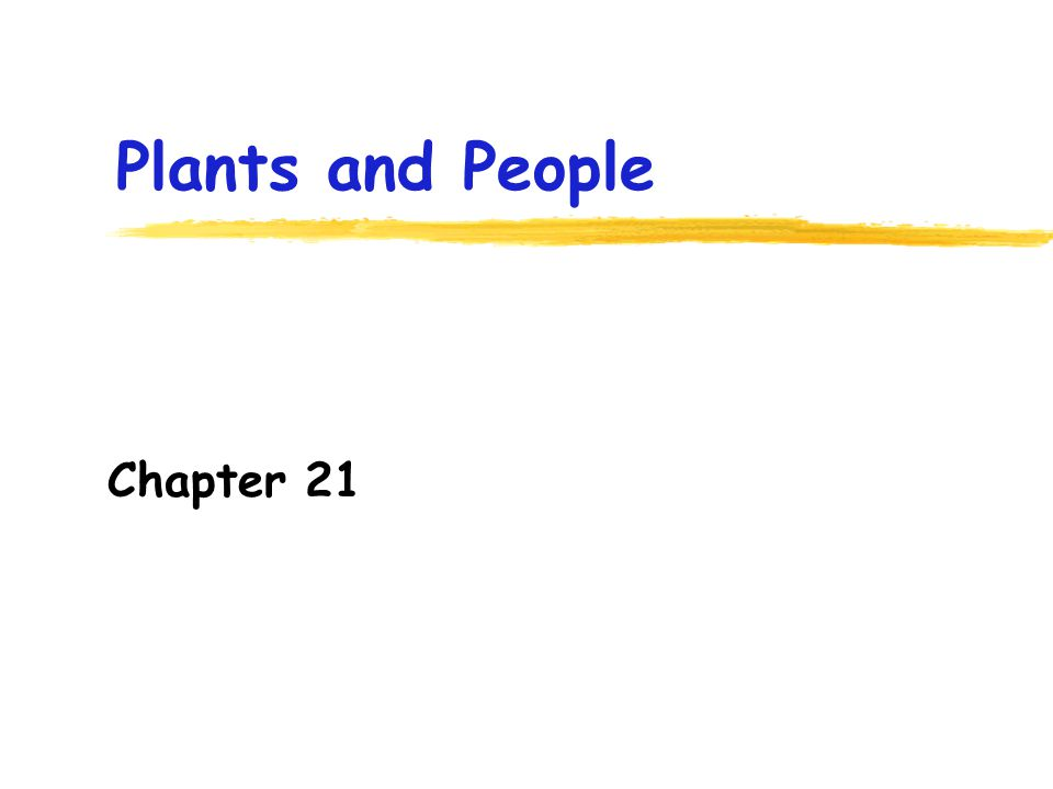 Plants and People Chapter 21