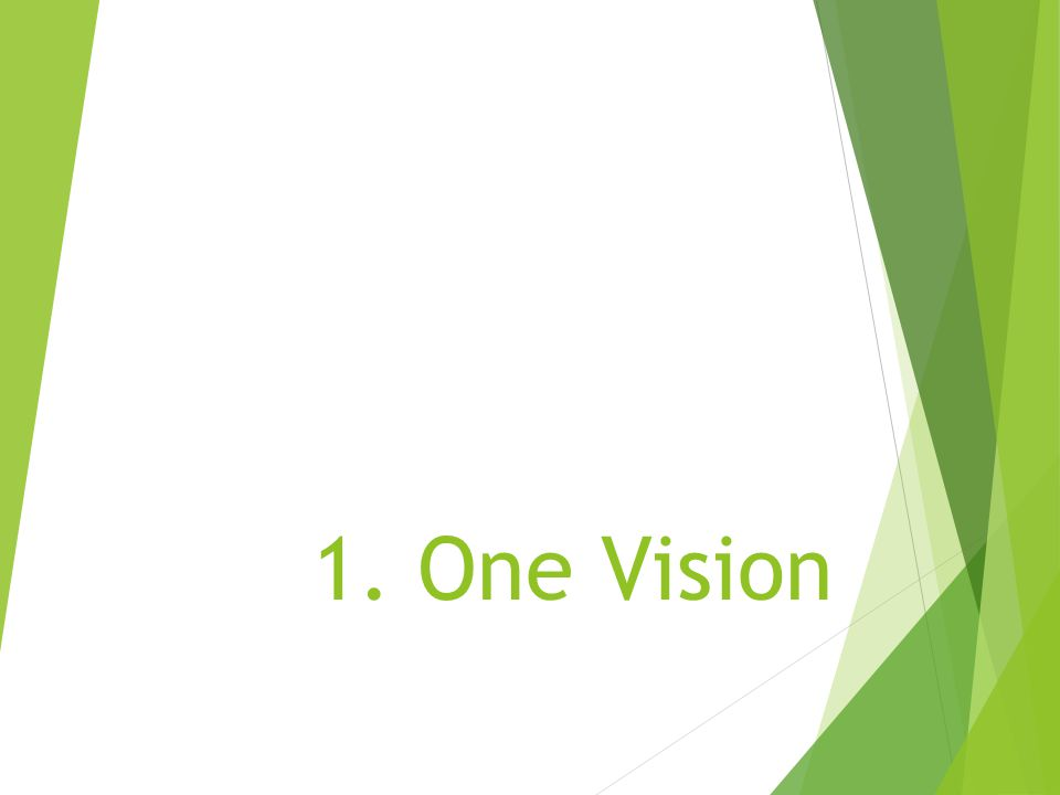 1. One Vision