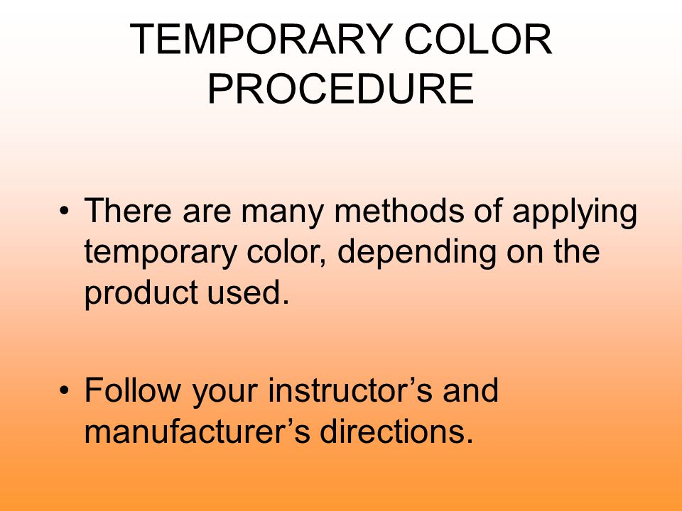 PRELIMINARY STRAND TEST Apply the haircolor formula on a small strand of hair to determine how the hair will react and how long the formula should process.