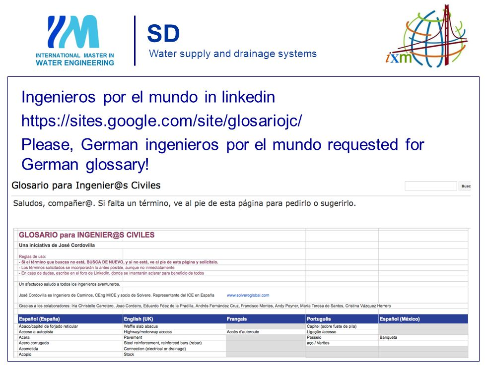 SD Water supply and drainage systems Ingenieros por el mundo in linkedin https://sites.google.com/site/glosariojc/ Please, German ingenieros por el mundo requested for German glossary.
