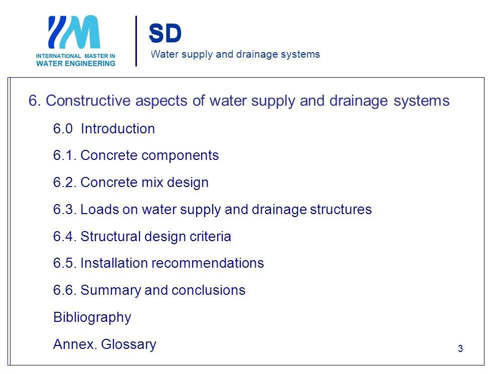 Water supply and drainage systems 6.