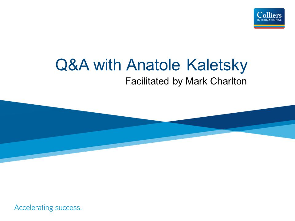 Q&A with Anatole Kaletsky Facilitated by Mark Charlton