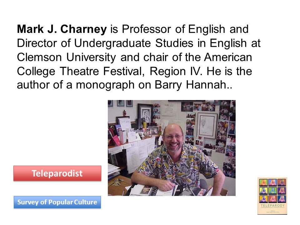 Mark J. Charney is Professor of English and Director of Undergraduate Studies in English at Clemson University and chair of the American College Theat