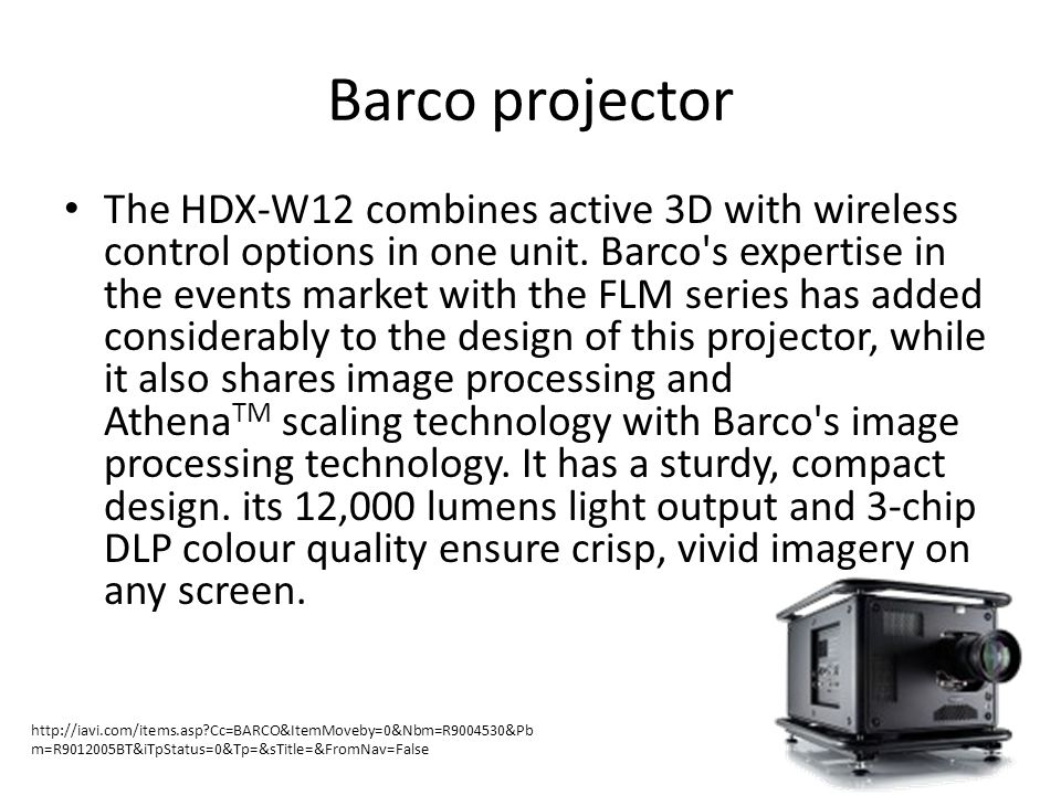 Barco projector The HDX-W12 combines active 3D with wireless control options in one unit.