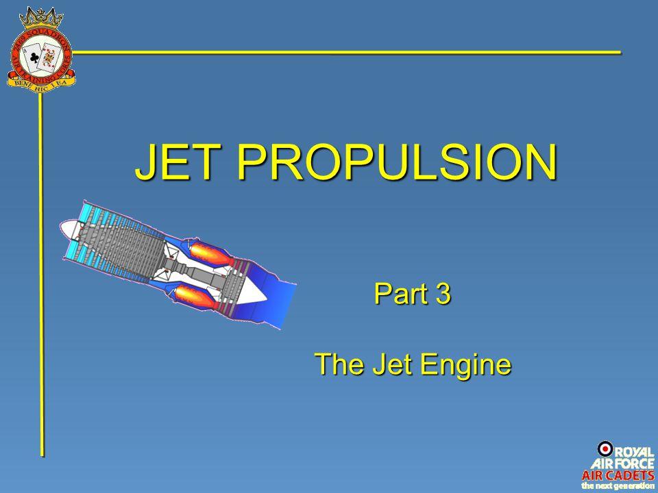 JET PROPULSION Part 3 The Jet Engine