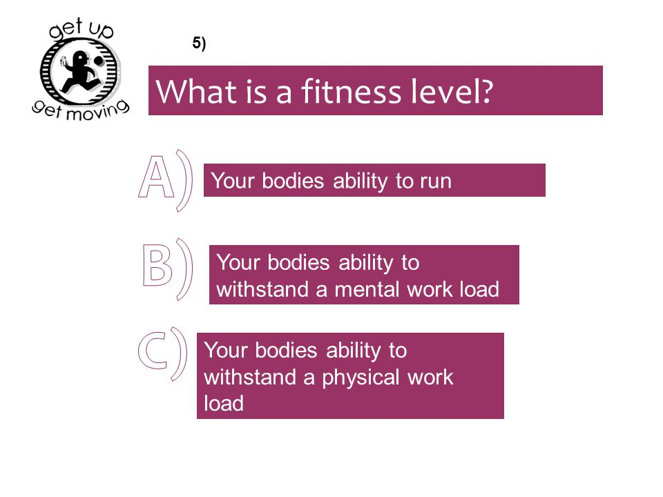 What is a fitness level.