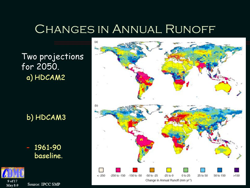 9 of 17 May 8-9 Changes in Annual Runoff Two projections for 2050.