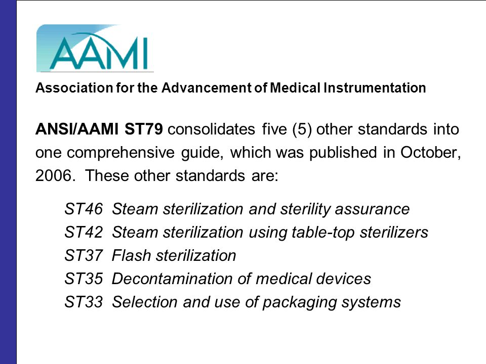 Association for the Advancement of Medical Instrumentation NEWS…2008 update available.
