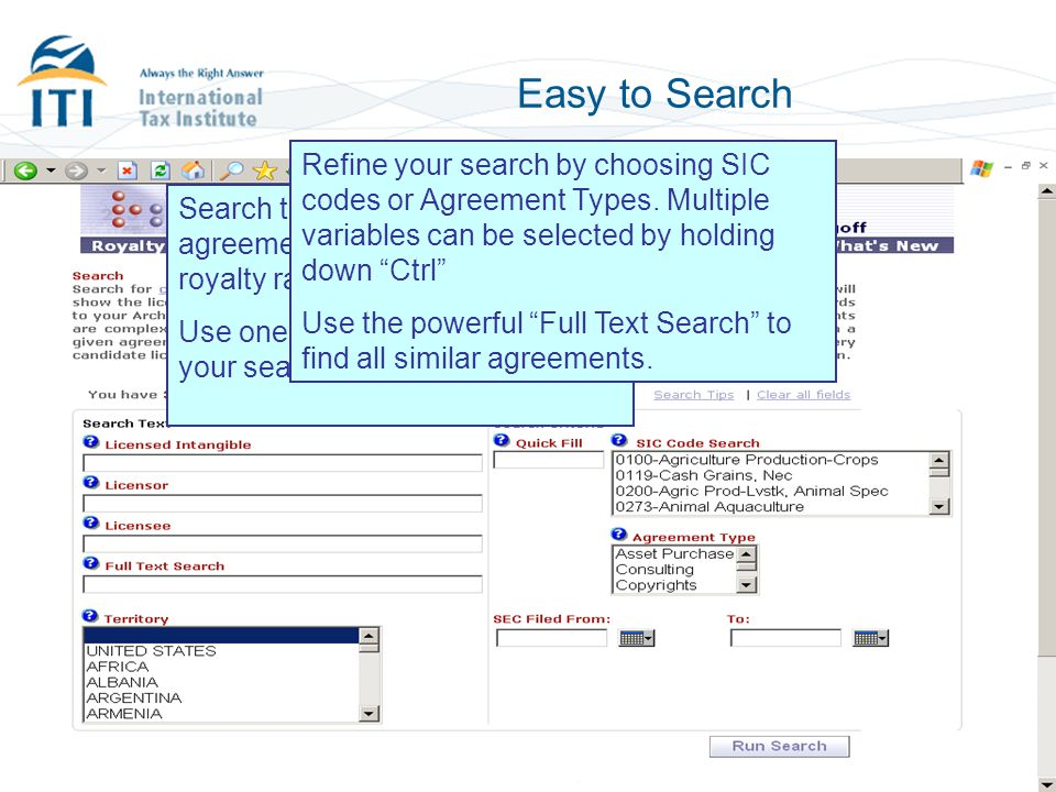 Easy to Select Search Results are presented on a time-saving Royalty Tableau Select some or all agreements for further analysis based on the summary information presented.