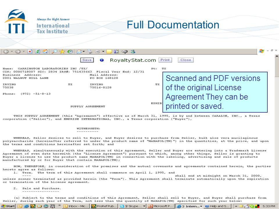 Full Documentation Instantly retrieve full royalty rate statistics.