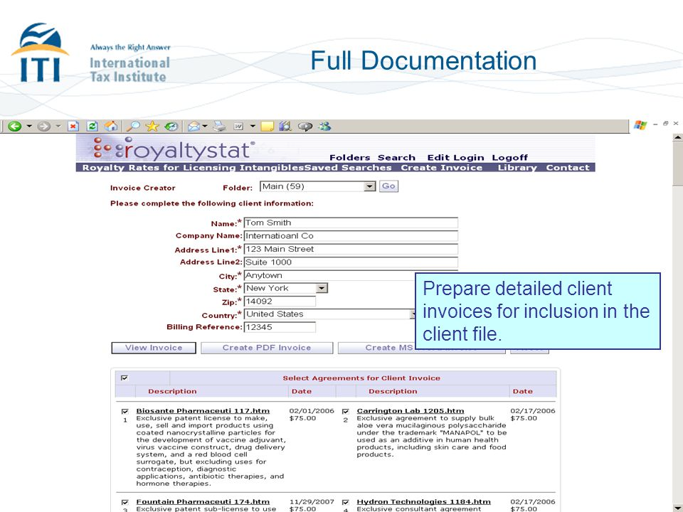Full Documentation Prepare detailed client invoices for inclusion in the client file.
