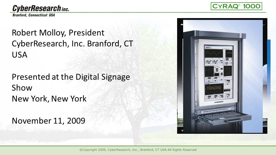 Robert Molloy, President CyberResearch, Inc.