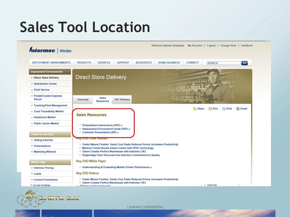 COMPANY CONFIDENTIAL Sales Tool Location