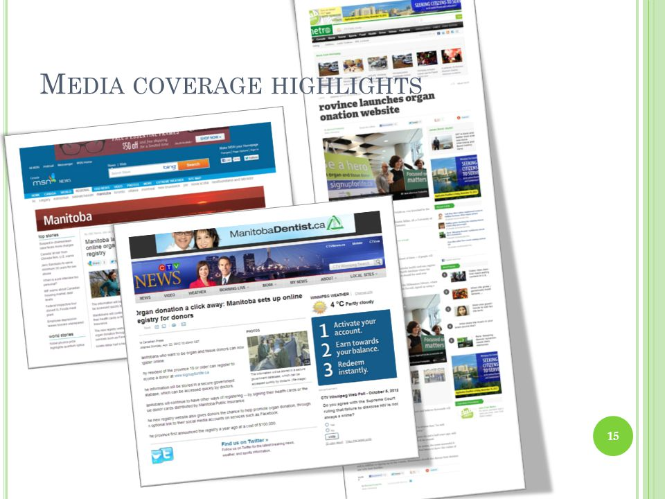 M EDIA COVERAGE HIGHLIGHTS 15
