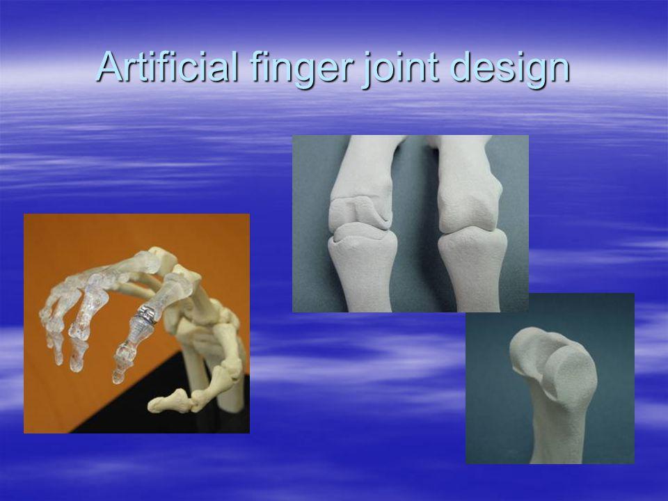 Artificial finger joint design