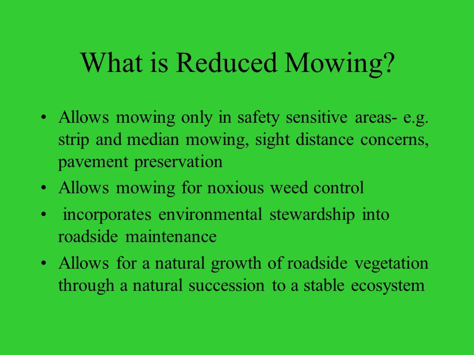 NO MOW / REDUCED MOW