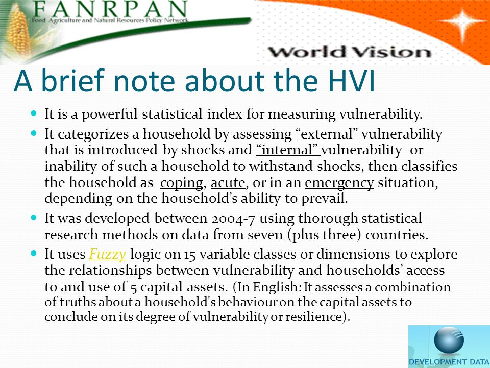 A brief note about the HVI It is a powerful statistical index for measuring vulnerability.