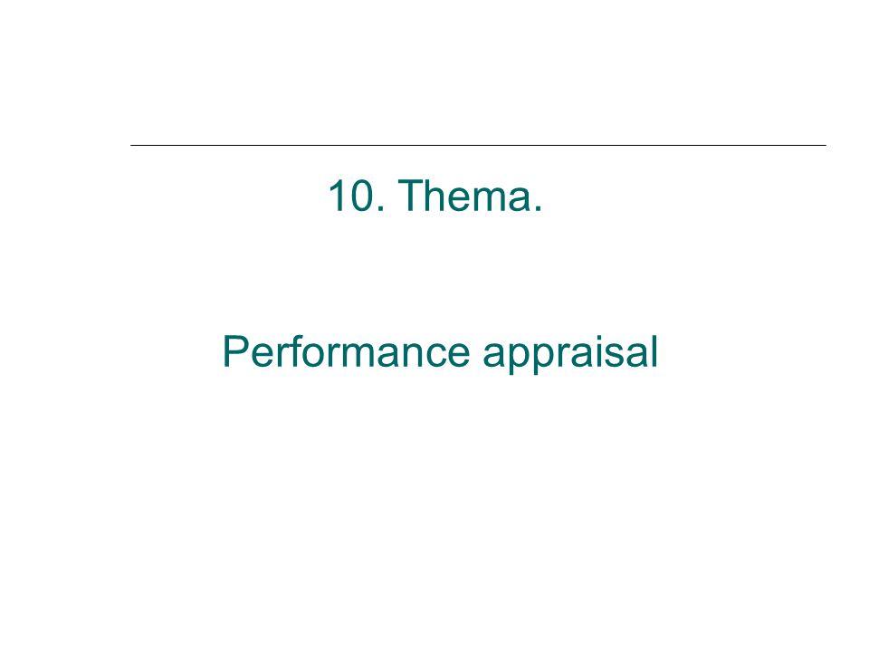 10. Thema. Performance appraisal