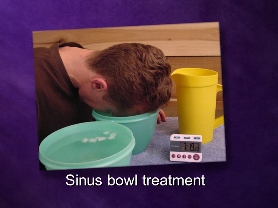 Sinus bowl treatment