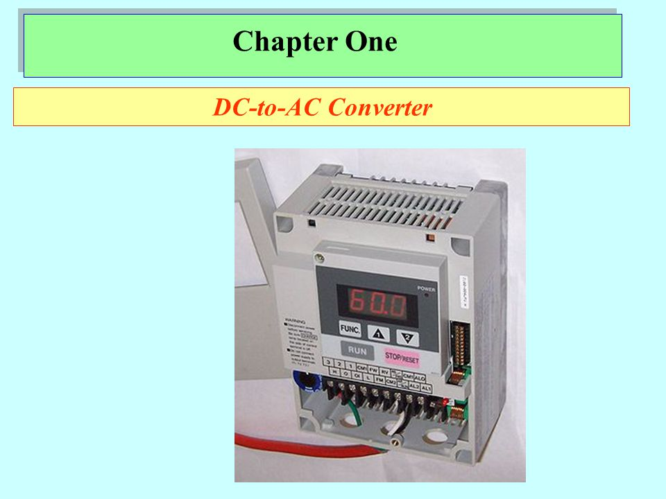 Chapter One DC-to-AC Converter