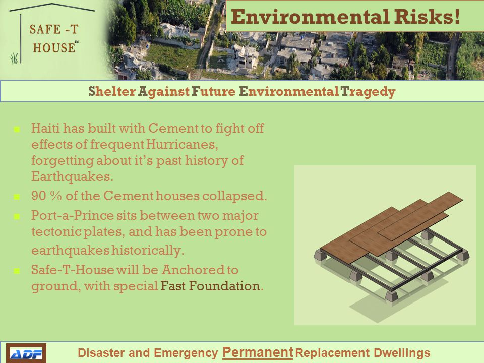 Shelter Against Future Environmental Tragedy Disaster and Emergency Permanent Replacement Dwellings Environmental Risks.