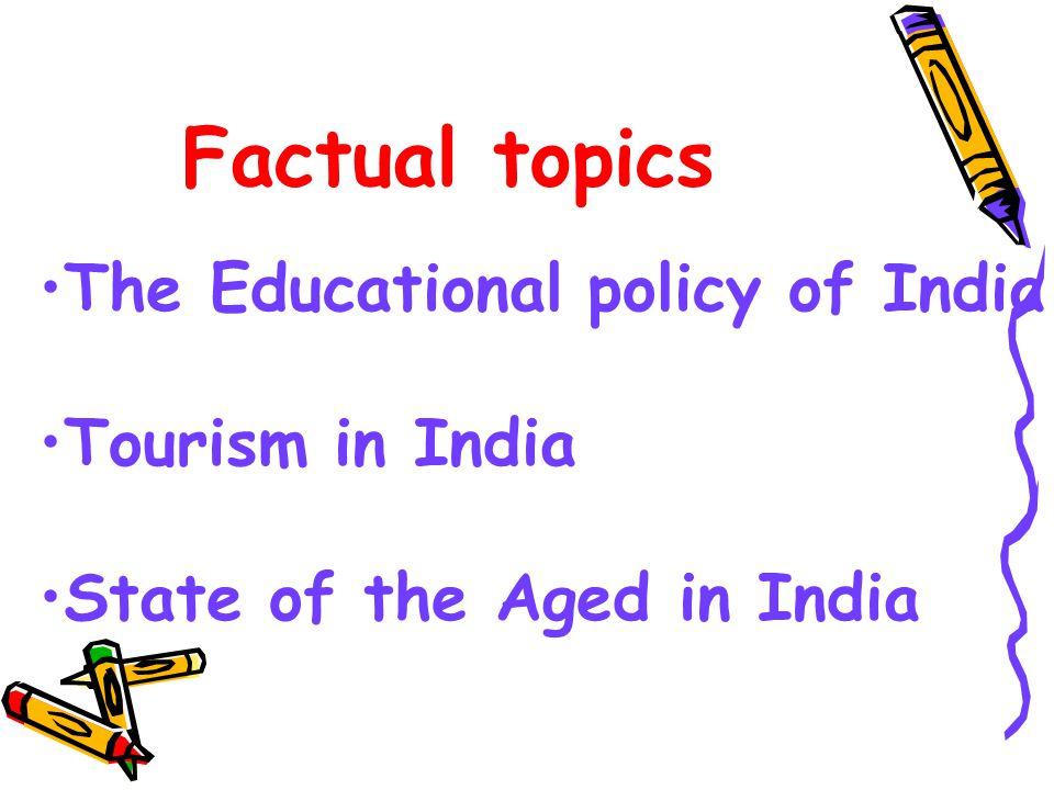 G.D – 4 kinds of topics Factual TopicFactual Topic Controversial TopicsControversial Topics Abstract TopicsAbstract Topics Case StudiesCase Studies