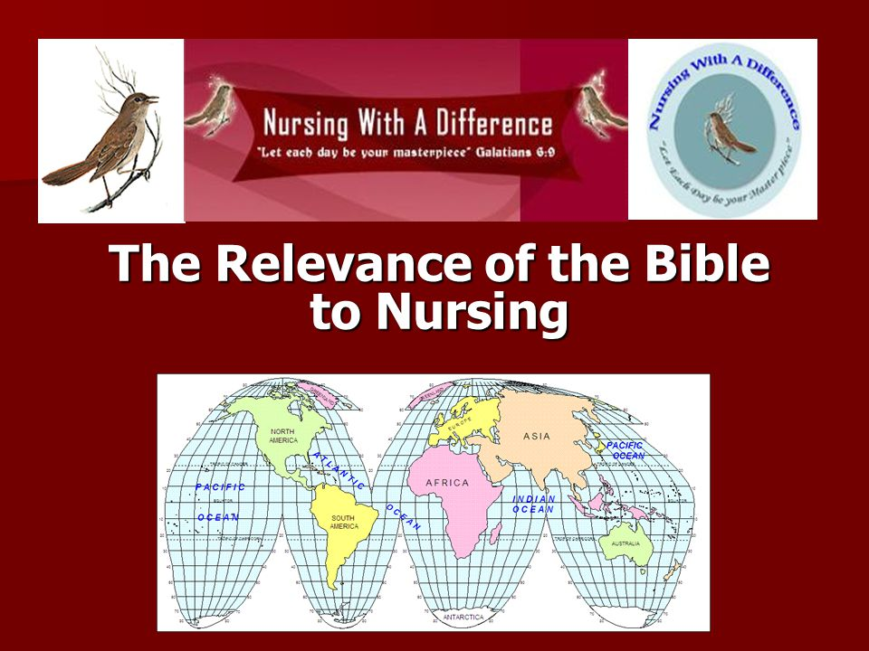 Is there really any Relevance of the Bible to Nurses and Nursing?